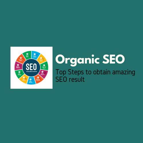 Top 10 ways to do Organic SEO